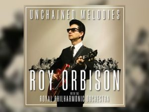 Roy Orbison - Unchained Melodies