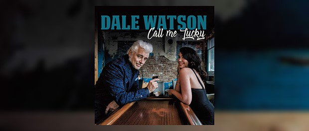 Dale Watson - Call Me Lucky