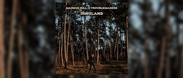 Markus Rill And The Troublemakers - Songland