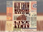 Old Crow Medicine Show - Live At The Ryman