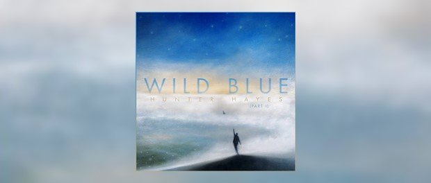 Hunter Hayes - Wild Blue (Part I)