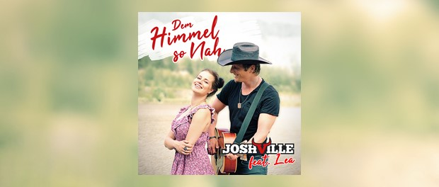 Joshville - Dem Himmel so nah