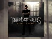 Brantley Gilbert - Fire & Brimstone