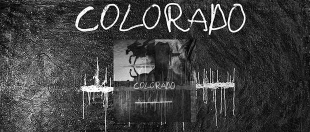 Neil Young & Crazy Horse - Colorado