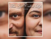 Rob Georg - This Gift Called Life