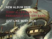 Terry Allen And The Panhandle Mystery Band - Just Like Moby Dick