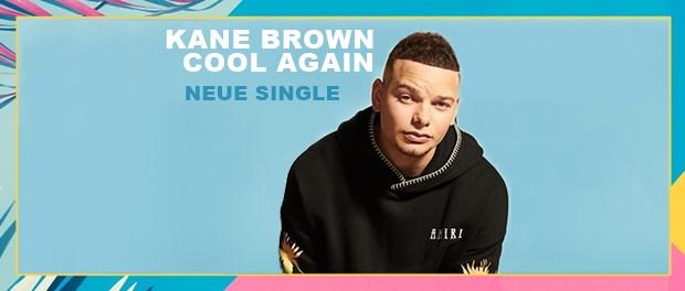 Kane Brown - Cool Again
