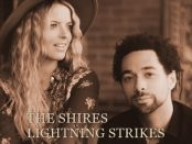 The Shires - Lightning Strikes