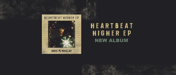 Eric Paslay - Heartbeat Higher