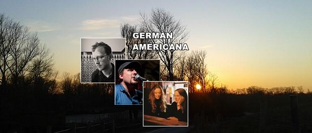 German Americana - Romie, Jonas Noack, Dan Dietrich