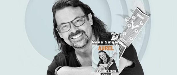 Aurel - Lass uns leben