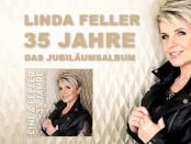 Linda Feller - 35 Jahre das Jubiläumsalbum