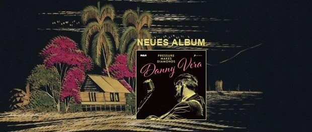 Danny Vera - Pressure Makes Diamonds