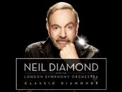 Neil Diamond & London Symphony Orchestra - Classic Diamonds