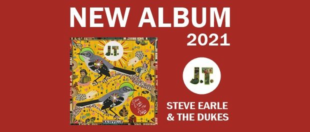 Steve Earle & The Dukes - J.T.