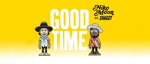 Niko Moon feat. Shaggy - Good Time