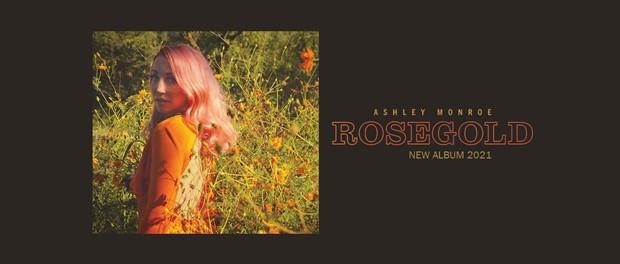 Ashley Monroe - Rosegold