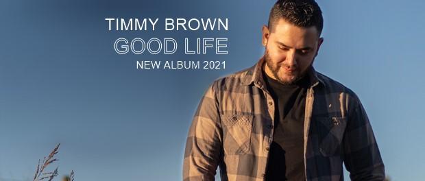 Timmy Brown - Good Life