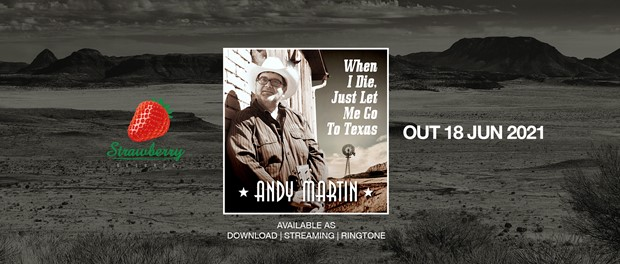 Andy Martin - Texas (When I Die)