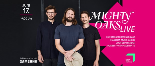 Mighty Oaks - Live bei MagentaTV