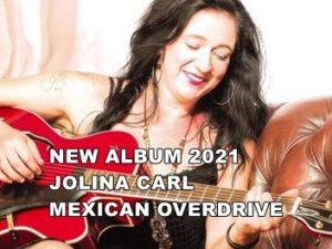Jolina Carl - Mexican Overdrive
