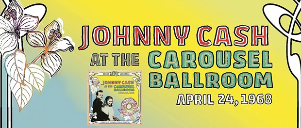 Johnny Cash At The Carousel Ballroom
